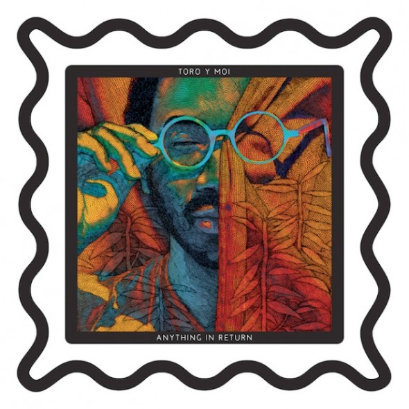 Toro Y Moi – Anything In Return  album cover